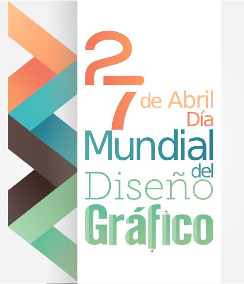 27-de-abril día del diseñador gráfico, día del diseño gráfico, diseño gráfico